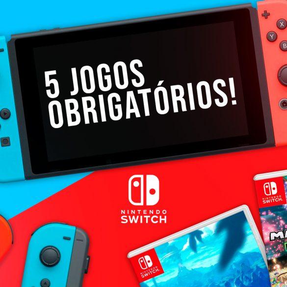 5 Melhores jogos para começar no Nintendo Switch!